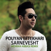 Pouyan-Eftekhari-Sarnevesht-(Mehran-Abbasi-Remix)