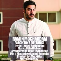 Ramin-Moghaddam-Vaghtaye-Deltangi