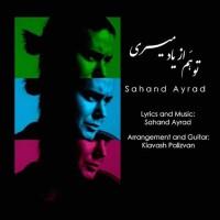 Sahand-Ayrad-To-Ham-Az-Yad-Miri