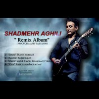 Shadmehr-Aghili-Khial-(Amir-Hossein-Hadinezhad-Remix)