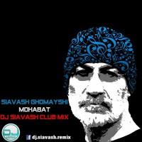 Siavash-Ghomayshi-Mohabat-(DJ-Siavash-Club-Mix)