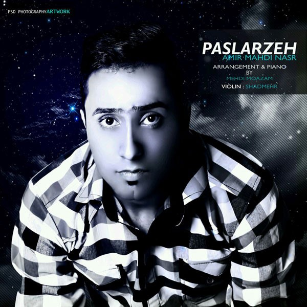 Amir Mahdi Nasr - Paslarzeh