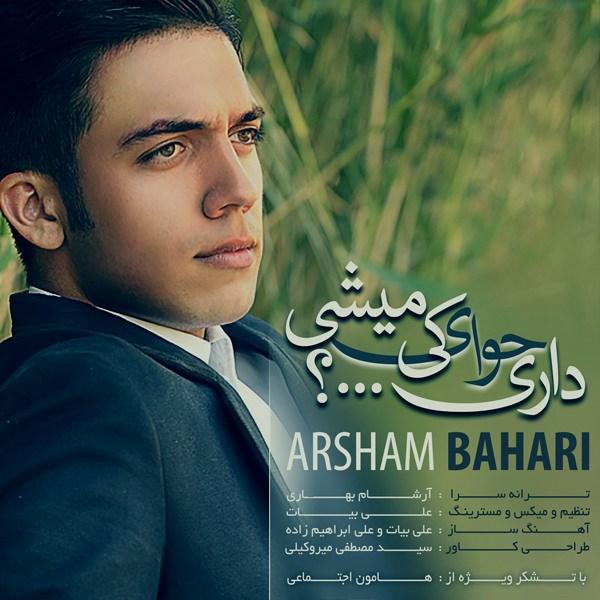 Arsham Bahari - Dari Havaye Ki Mishi