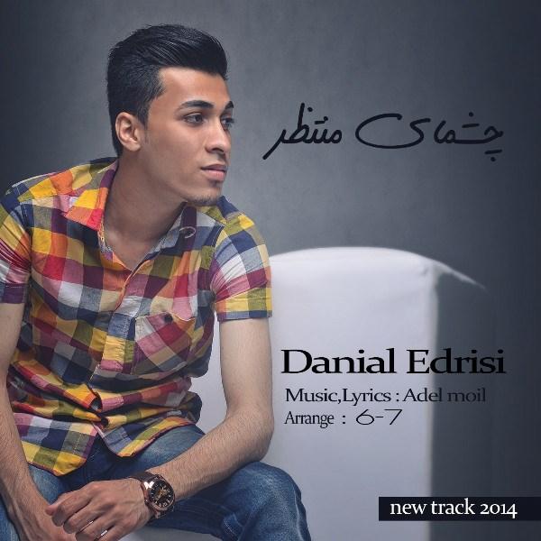 Danial Edris - Cheshm Haye Montazeri
