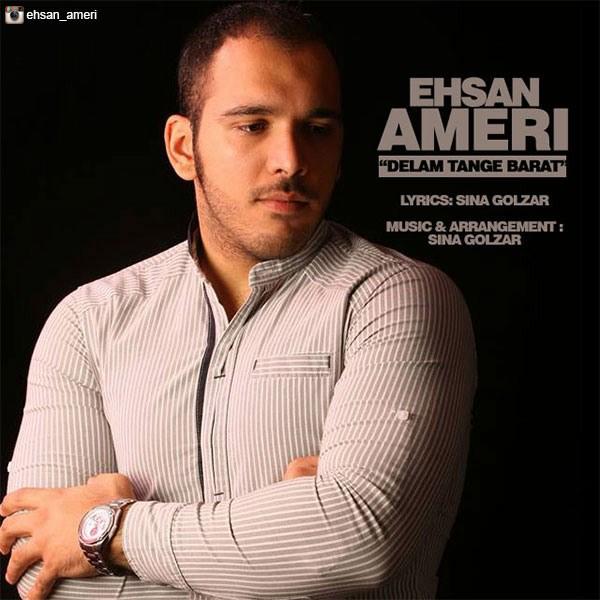Ehsan Ameri - Delam Tange Barat