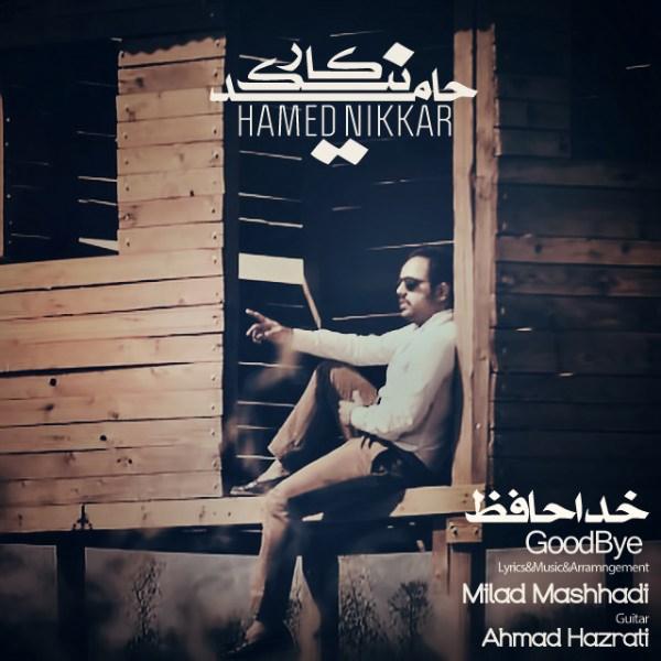 Hamed Nikkar - Khodahafez
