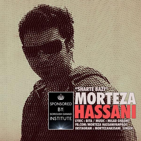 Morteza Hassani - Sharte Bazi