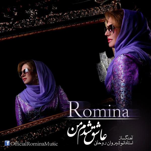 Romina - Ashegh Shodam Man