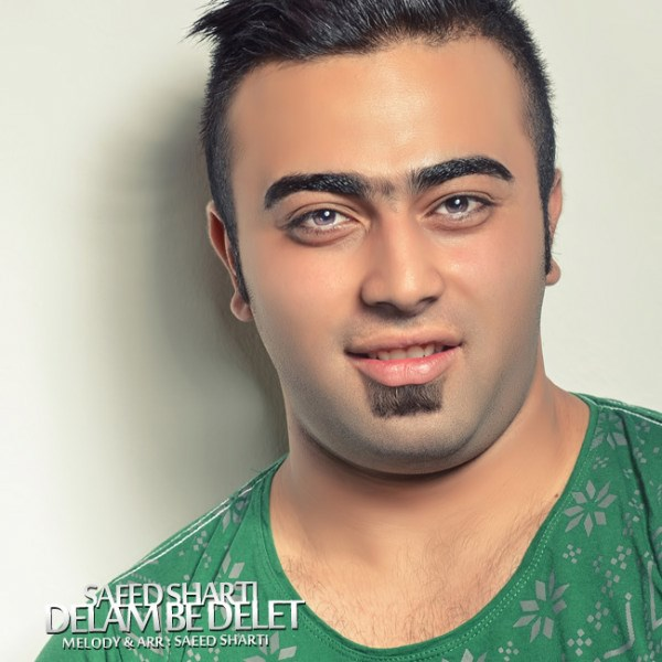 Saeed Sharti - Delam Be Delet
