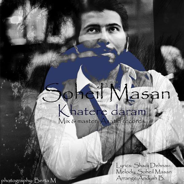 Soheil Masan - Khatere Daram