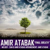 Amir-Atabak-Final-Breath