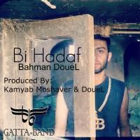 Bahman-DoueL-Bi-Hadaf