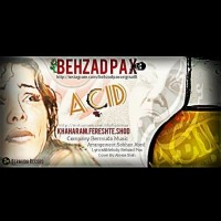 Behzad-Pax-Khaharam-Fereshte-Shod