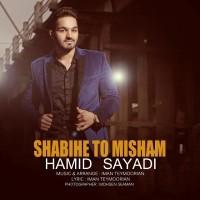 Hamid-Sayadi-Shabihe-To-Misham