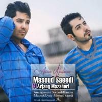 Masoud-Saeedi-Aroom-Nadaram-(Ft-Arjang-Mazaheri)