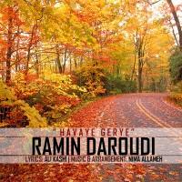 Ramin-Daroudi-Havaye-Gerye