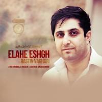 Rastin-Vaghari-Elahe-Eshgh