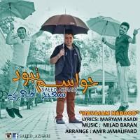 Saeed-Azhari-Havasam-Nabod
