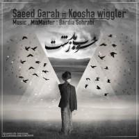 Saeed-Garah-Khoob-Bad-Zesht-(Ft-Koosha-Wiggler)