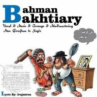 Bahman-Bakhtiary-Man-Gereftam-To-Nagir