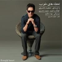 Majid-Baseri-Lahzehaye-Khoob