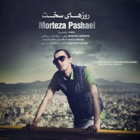 Morteza-Pashaei-Roozhaye-Sakht
