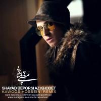 Morteza-Pashaei-Shayad-Beporsi-Az-Khodet-(Kawoos-Hosseini-Remix)