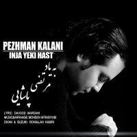 Pezhman-Kalani-Inja-Yeki-Hast