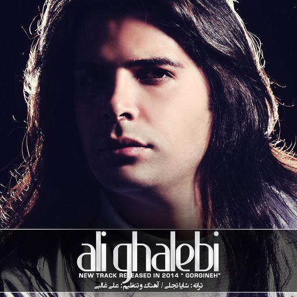 Ali Ghalebi - Gorgine