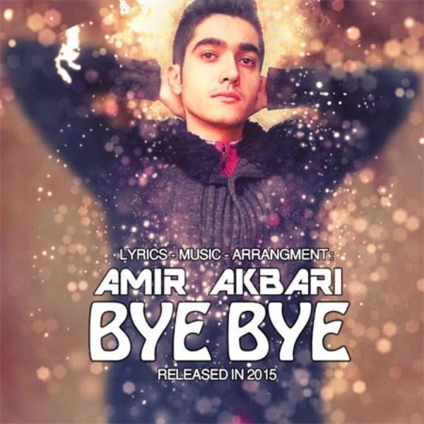 Amir Akbari - Bye Bye