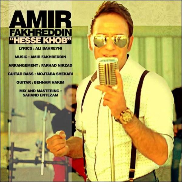 Amir Fakhreddin - Hesse Khoob