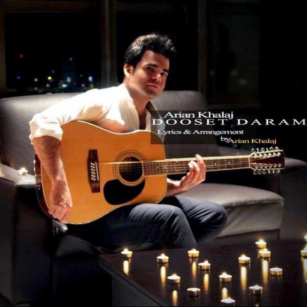 Arian Khalaj - Dooset Daram