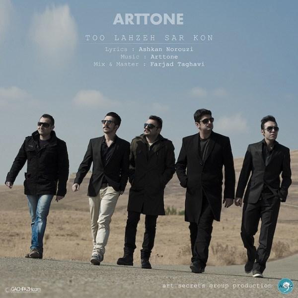 Arttone - Too Lahze Sar Kon