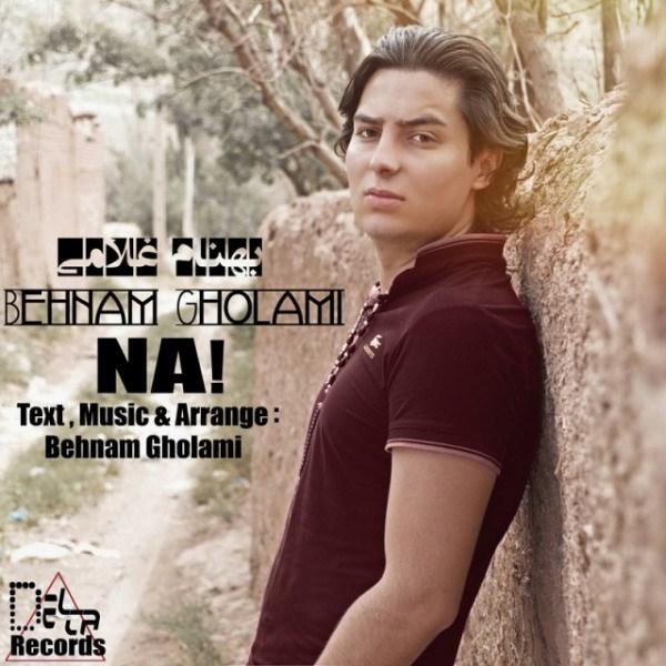 Behnam Gholami - Na