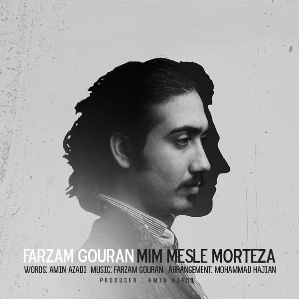 Farzam Gouran - Mim Mesle Morteza