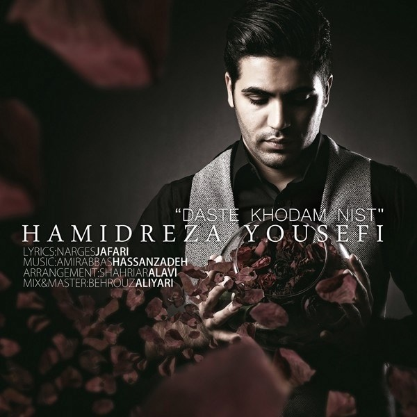 Hamidreza Yousefi - Daste Khodam Nist