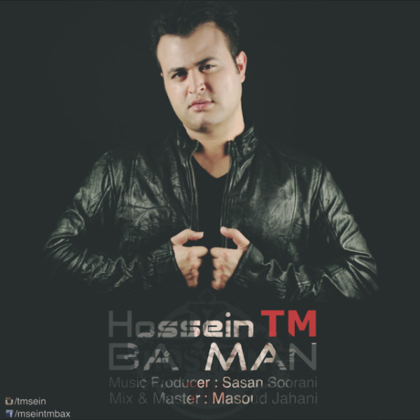 Hossein TM - Ba Man