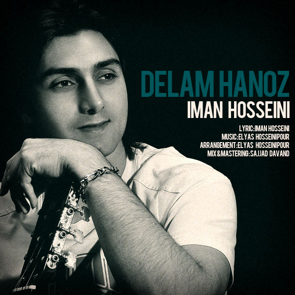 Iman Hosseini - Delam Hanoz