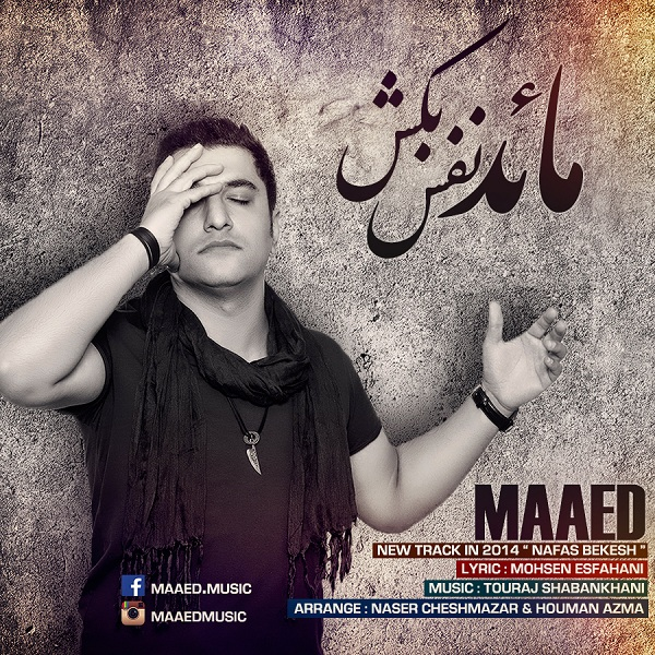 Maaed - Nafas Bekesh