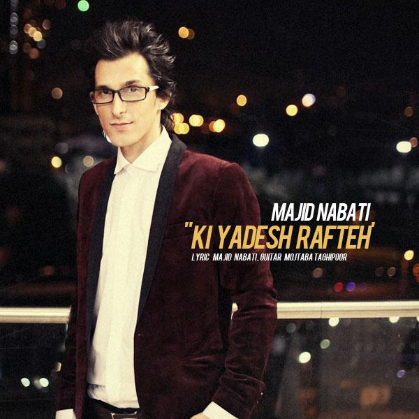 Majid Nabati - Ki Yadesh Mireh