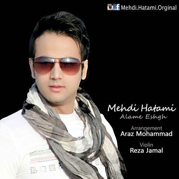 Mehdi Hatami - Alame Eshgh