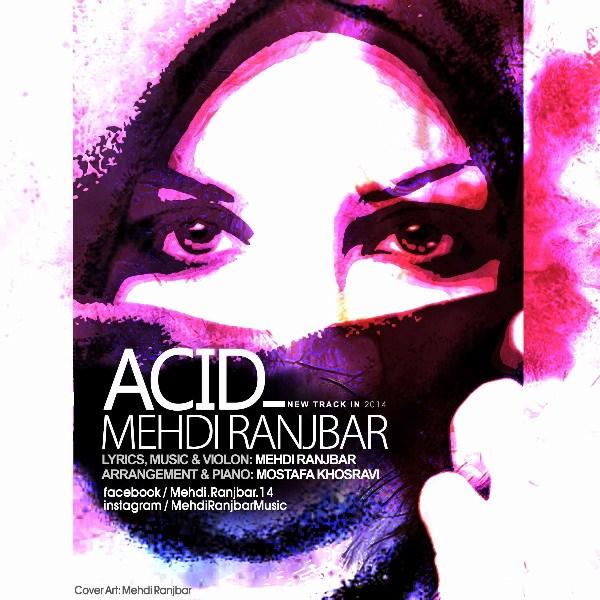 Mehdi Ranjbar - Acid