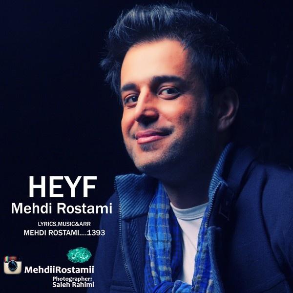 Mehdi Rostami - Heyf