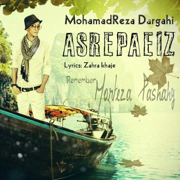 Mohamadreza Dargahi - Asre Paeizi