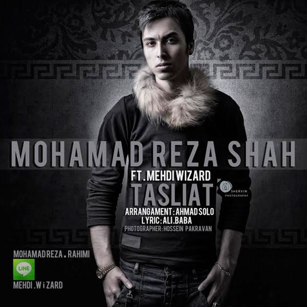 Mohammadreza Shah - Tasliat