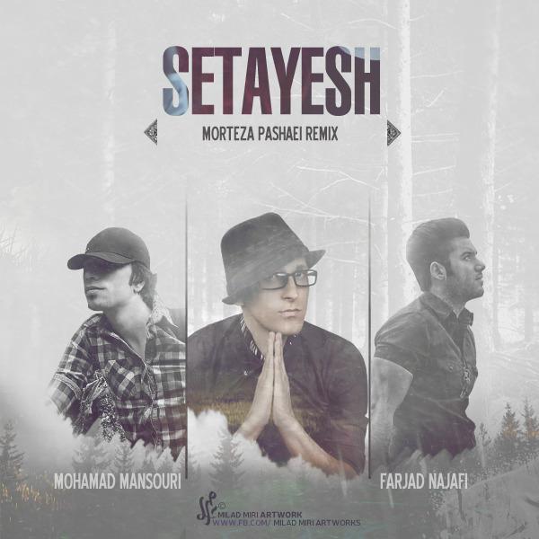 Morteza Pashaei - Setayesh (Dj Farjad Najafi & Mohamad Mansouri Remix)