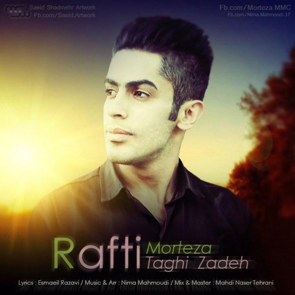 Morteza Taghizadeh - Rafti