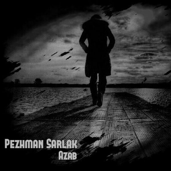 Pejman Sralak - Azab