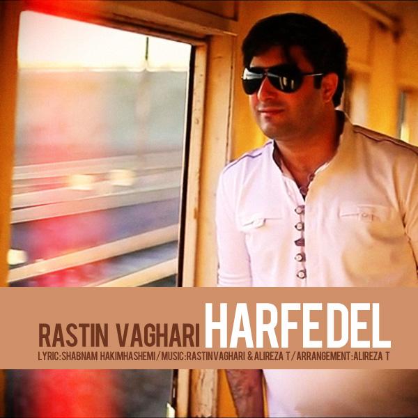 Rastin Vaghari - Harfe Del