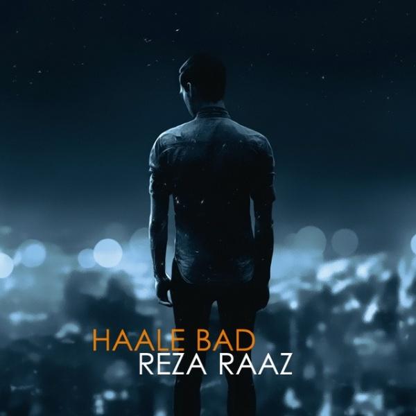 Reza Raaz - Haale Bad